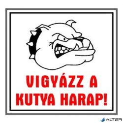 """MATRICA VIGYÁZZ A KUTYA HARAP FEHÉR """"A"""""""