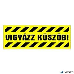 """MATRICA VIGYÁZZ KÜSZÖB! SÁRGA """"A"""""""