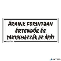 PIKTOGRAM ÁRAINK FORINTBAN ÉRTENDŐK ÉS... FEHÉR